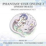 TVアニメ『ファンタシースターオンライン2 エピソード・オラクル』オリジナル・サウンドトラック Vol.1