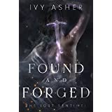 Found and Forged: Sentinel World Series 1 (The Lost Sentinel Book 4)