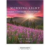 Morning Light: A Book of Meditations to Begin Your Day