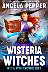 Wisteria Witches: A feel-good paranormal women's fiction mystery (Wisteria Witches Mysteries Book 1) Kindle Edition