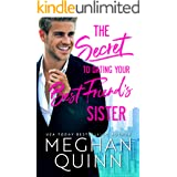 The Secret to Dating Your Best Friend's Sister (The Bromance Club Book 1)