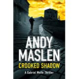 Crooked Shadow (The Gabriel Wolfe Thrillers Book 12)