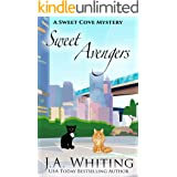 Sweet Avengers: A Paranormal Cozy Mystery (A Sweet Cove Mystery Book 18)