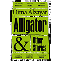 Alligator and Other Stories (English Edition)