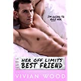 Her Off Limits Best Friend (His and Hers Book 3)