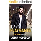 Don't Play Games (Just Don't Book 6)