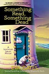 Something Read Something Dead: A Lighthouse Library Mystery: 5 Mass Market Paperback