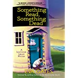 Something Read Something Dead: A Lighthouse Library Mystery: 5