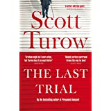 The The Last Trial: A Kindle County Legal Thriller Book 10