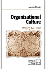 Organizational Culture: Mapping the Terrain (Foundations for Organizational Science) Kindle Edition