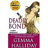 Deadly Bond (Jamie Bond Mysteries Book 6)