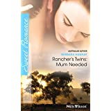 Rancher's Twins: Mum Needed (Rugged Ranchers Book 3)