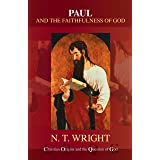 Paul and the Faithfulness of God (Christian Origins and the Question of God series Book 4)