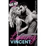 Loving Vincent (Loving the Bad Boy Book 1)