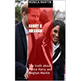 Harry & Meghan : The truth about Prince Harry and Meghan Markle