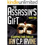 The Assassin's Gift (Book Two): A Gripping Crime Thriller (Crime Thrillers 2) (English Edition)