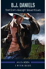 Twelve-Gauge Guardian (Whitehorse, Montana: Winchester Ranch) Kindle Edition