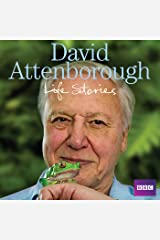 David Attenborough's Life Stories Audible Audiobook