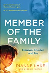 Member of the Family: Manson, Murder and Me Kindle Edition