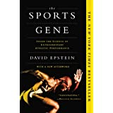 Sports Gene: Inside the Science of Extraordinary Athletic Performance