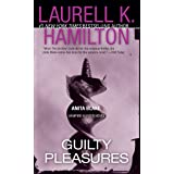 Guilty Pleasures: An Anita Blake, Vampire Hunter Novel: 1