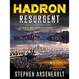 HADRON Resurgent: (Book 5)