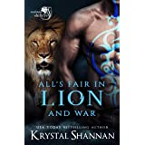 All's Fair In Lion And War: Soulmate Shifters World (Soulmate Shifters in Mystery, Alaska Book 7)