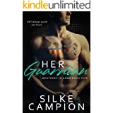 Her Guardian (Brothers In Arms Book 5)