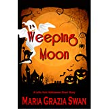 Weeping Moon (Lella York Mysteries Book 4)