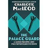 The Palace Guard (Sarah Kelling & Max Bittersohn Mysteries Series Book 3)