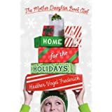 Home for the Holidays (The Mother-Daughter Book Club 5)
