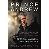 Prince Andrew: Epstein, Maxwell and the Palace - 'Excruciating' (Consortium Book Sales)