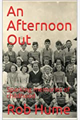 An Afternoon Out: Sparking memories of childhood Kindle Edition