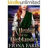A Healer for the Highlander: Scottish Medieval Highlander Romance (Tales of the Maxwell Lasses Book 1)
