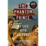 The Phantom Prince: My Life with Ted Bundy, Updated and Expanded Edition (English Edition)