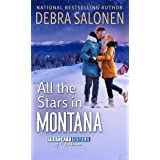 All the Stars in Montana (Property Sisters of Montana Book 3)