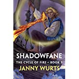 Shadowfane (The Cycle of Fire Book 3)