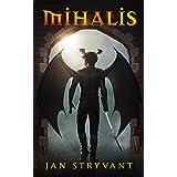Mihalis (Valens Heritage Book 1)