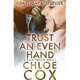 Trust An Even Hand (Stand Alone Romance) (Club Volare Book 10)