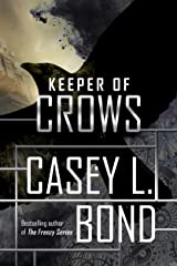 Keeper of Crows (The Keeper of Crows Duology Book 1) Kindle Edition