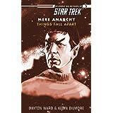 Star Trek: Things Fall Apart (Star Trek: The Original Series)