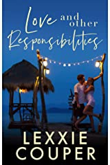Love and Other Responsibilities (Expats Book 1) Kindle Edition