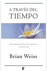 A través del tiempo (Spanish Edition) Kindle Edition