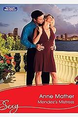 Mendez's Mistress (Latin Lovers Book 28) Kindle Edition