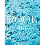 写真集 POOL 世界のプールを巡る旅