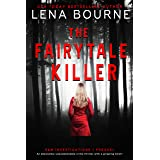 The Fairytale Killer: An absolutely unputdownable crime thriller with a gripping twist: (E&M Investigations Prequel) (English