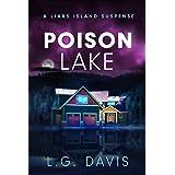 Poison Lake: A Liars Island Suspense