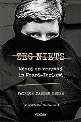 Zeg niets: moord en verraad in Noord-Ierland Paperback