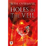Holes in the Veil (The Goblets Immortal)