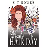 Bad Hair Day (The Curly Fan Club Book 2)